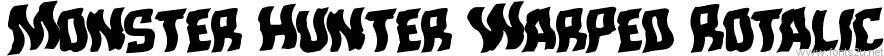 Monster Hunter Warped Rotalic